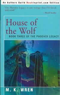 House of the Wolf by M. K. Wren - Paperback - 2000 - from Bujoldfan (SKU: 072913020595143393gt)
