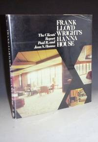image of Frank Lloyd Wright's Hanna House, the Client's Report