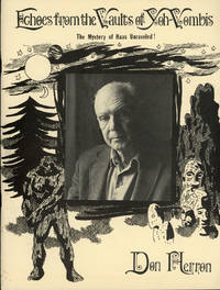 ECHOES FROM THE VAULTS OF YOH-VOMBIS: A COMPENDIUM OF THE LIFE OF GEORGE F. HAAS