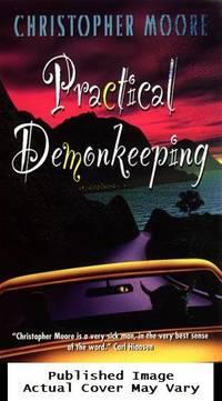Practical Demonkeeping by  Christopher Moore - Paperback - 1999-03-01 Spine Wear. See our T - from EstateBooks (SKU: 266PS3G_9dbe951b-5882-4)