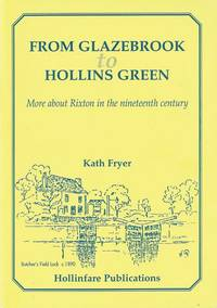 From Glazebrook to Hollins Green. More about Rixton in the nineteenth century