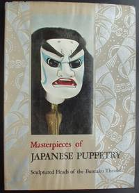 Masterpieces of Japanese Puppetry. Sculptured Heads of the Bunraku Theater