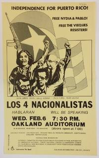 image of Independence for Puerto Rico! Free Nydia and Pablo! Free the Vieques resisters! Los 4 Nacionalistas hablaran / will be speaking [handbill]