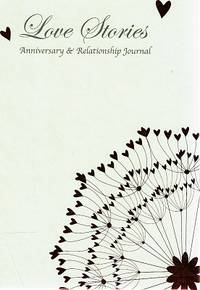 Love Stories, Anniversary And Relationship Journal