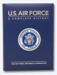U.S. Air Force: A Complete History