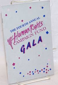 The Fourth Annual Human Rights Campaign Fund Gala