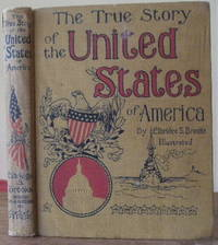 The True Story of United States of America Told for Young People by Brooks, Elbridge, S - 1922