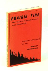 Prairie Fire the Politics of Revolutionary Anti-imperialism