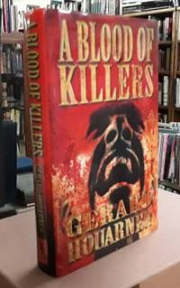 A Blood of Killers (SIGNED Limited Edition) Copy #2 of 100 by  Gerard Houarner - Signed First Edition - 2009 - from Book Gallery  //       Mike Riley (SKU: 106529)