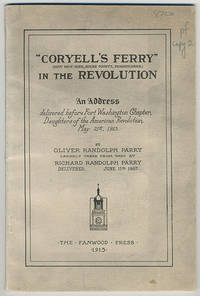 """Coryell's Ferry"""" (now New Hope, Bucks County, Pennsylvania) in the revolution. An address delivered before Fort Washington Chapter, Daughters of the American Revolution. May 21st, 1915."""