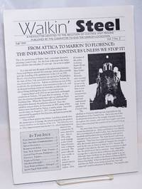Walkin\' Steel: a newsletter devoted to the abolition of control unit prisons. Vol. 1 no. 2 (Fall 1991)
