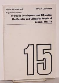 Hydraulic development and ethnocide: the Mazatec and Chinantec people of Oaxaca, Mexico