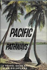 Pacific Pathways by  Stan Delaplane - 1st - 1963 - from Ridge Road Sight and Sound (SKU: 73487)
