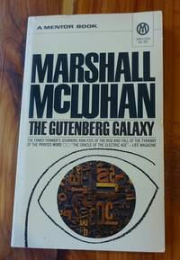 image of The Gutenberg Galaxy: The Making of Topographic Man