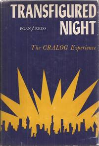 Transfigured Night: The CRALOG Experience(inscribed by Reiss)