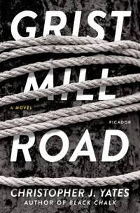 Grist Mill Road : A Novel