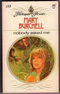 Nobody Asked Me (Harlequin Presents # 155)