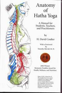 image of The Anatomy of Hatha Yoga: A Manual for Students Teachers and Practitioners