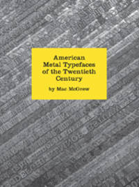 AMERICAN METAL TYPEFACES OF THE TWENTIETH CENTURY