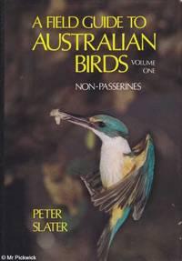 A field guide to Australian birds: Non-Passerines