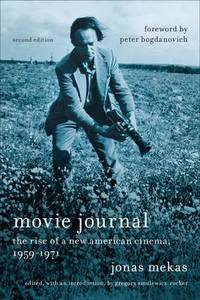 Movie Journal: The Rise of the New American Cinema  1959 1971