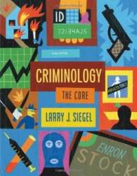 Criminology: The Core by Larry J. Siegel - Paperback - 2007-05-08 - from Books Express and Biblio.com