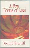 A Few Forms of Love
