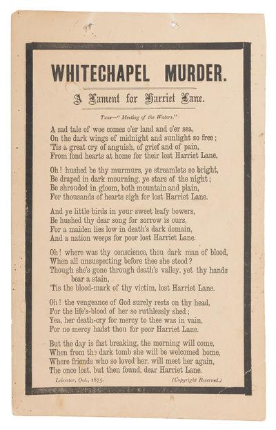 1875. Unrecorded Verse Broadside Describing the Murder of a Young Woman in Whitechapel . . Whitechap...
