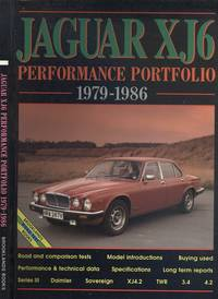 Jaguar XJ6 - Performance Portfolio 1979-1986 (Brooklands Books Road Test Series)