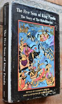 THE FIVE SONS OF KING PANDU The Story of the Mahabhárata