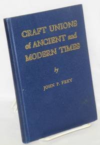 image of Craft Unions of Ancient and Modern Times