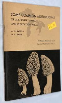 SOME COMMON MUSHROOMS OF MICHIGAN'S PARKS AND RECREATION AREAS