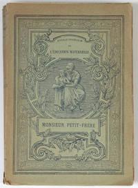 Monsieur Petit-frère. Préface de Jean Aicard. Illustrations de Emile Bayard.