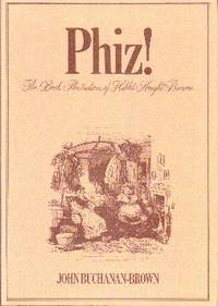 image of Phiz! The Book Illustrations of Hablot Knight Browne