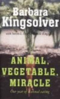 Animal  Vegetable  Miracle: Our Year of Seasonal Eating