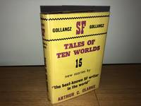 Tales of Ten Worlds by Arthur C Clarke - 1st Edition - 1963 - from TPK Books Limited t/a The Plantagenet King and Biblio.co.uk