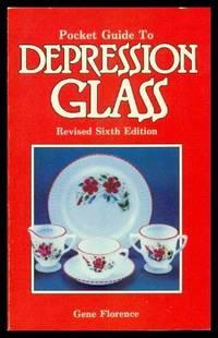 POCKET GUIDE TO DEPRESSION GLASS