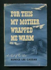 For This My Mother Wrapped Me Warm