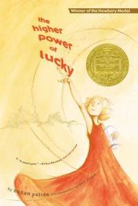 The Higher Power of Lucky (Hard Pan Trilogy) by Patron, Susan - 2008