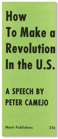 How to Make a Revolution in the U.S.: A Speech