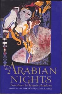 The Arabian Nights : based on the text of the fourteenth-century Syrian manuscript edited by Muhsin Mahdi