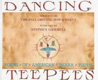 Dancing Teepees : Poems of American Indian Youth