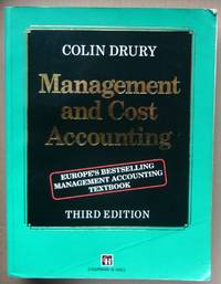 Management and Cost Accounting (Chapman & Hall Series in Accounting and Finance)