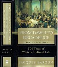 image of From Dawn to Decadence - 1500 to the Present