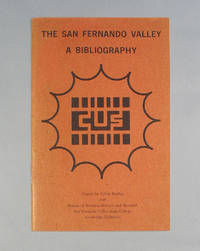 image of The San Fernando Valley: A Bibliography