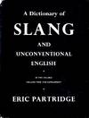 image of A Dictionary of Slang and Unconventional English: Volume II - The Supplement