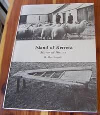 Island of Kerrera. Mirror of History