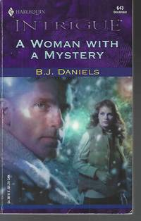 A Woman With a Mystery by  B. J Daniels - Paperback - 2001-12-01 - from Vada's Book Store (SKU: 2002150026)