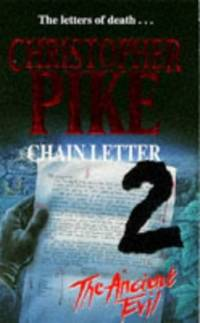 Chain Letter 2 - The Ancient Evil by  Christopher Pike - Paperback - from World of Books Ltd (SKU: GOR002721467)