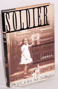 image of Soldier; a poet's childhood
